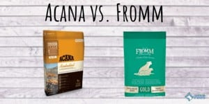 Acana vs Fromm Dog Food Review