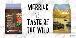 Merrick Dog Food vs Taste of the Wild Dry Dog Food Review