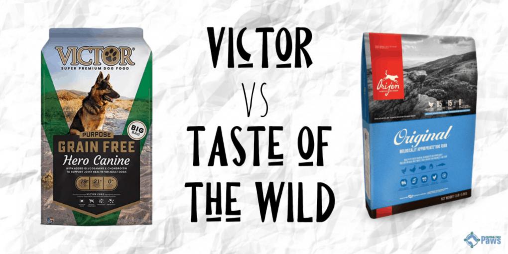 Victor Dog Food Reviews >> Victor Dog Food Vs Taste Of The Wild Brand Comparison