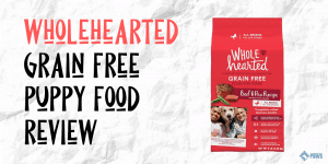 Wholehearted Grain Free Dry Puppy Food Review