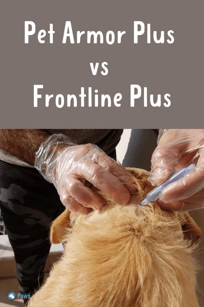 Pet Armor Plus vs Frontline Plus Flea Treatment for Dogs Pinterest
